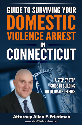 Guide to Surviving Your Domestic Violence Arrest in Connecticut